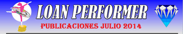 In case this email does not display properly, please click this link: http://www.loanperformer.com/Spanish/NewsLetters/Jul2014/index.htm